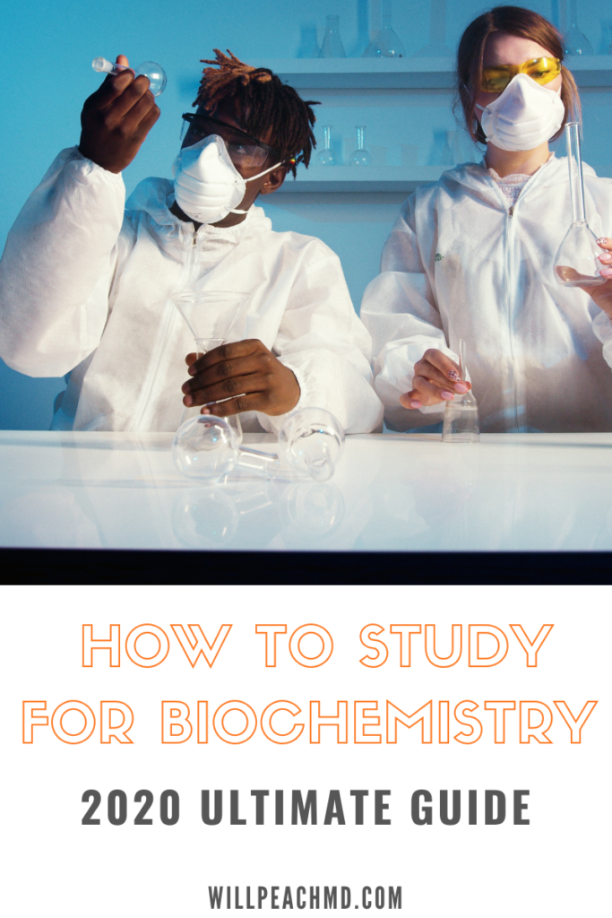 how to study for biochemistry