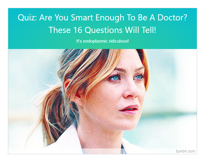 Quiz-Bliss: Are You Smart Enough To Be A Doctor?